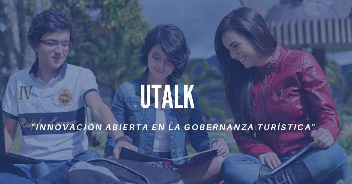 UTALK - Innovación abierta en la gobernanza turística